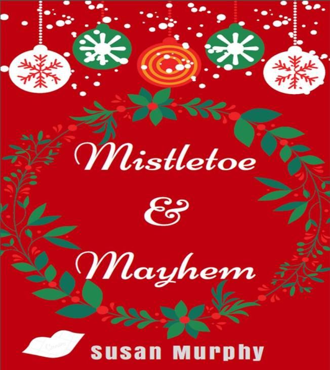 susan-murphy-mistletoe-and-mayhem-christmas-cover